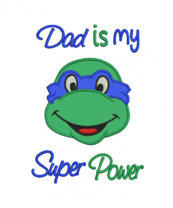 Dad is my superpower ninja