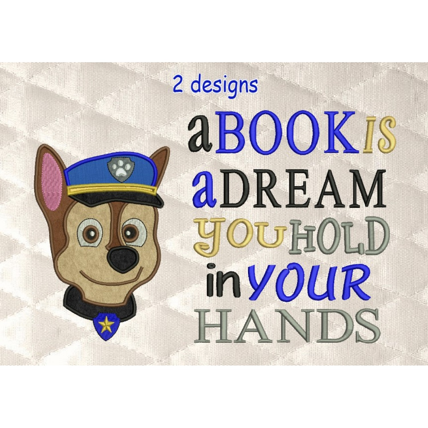 Paw Patrol Chase Face with a book is a dream