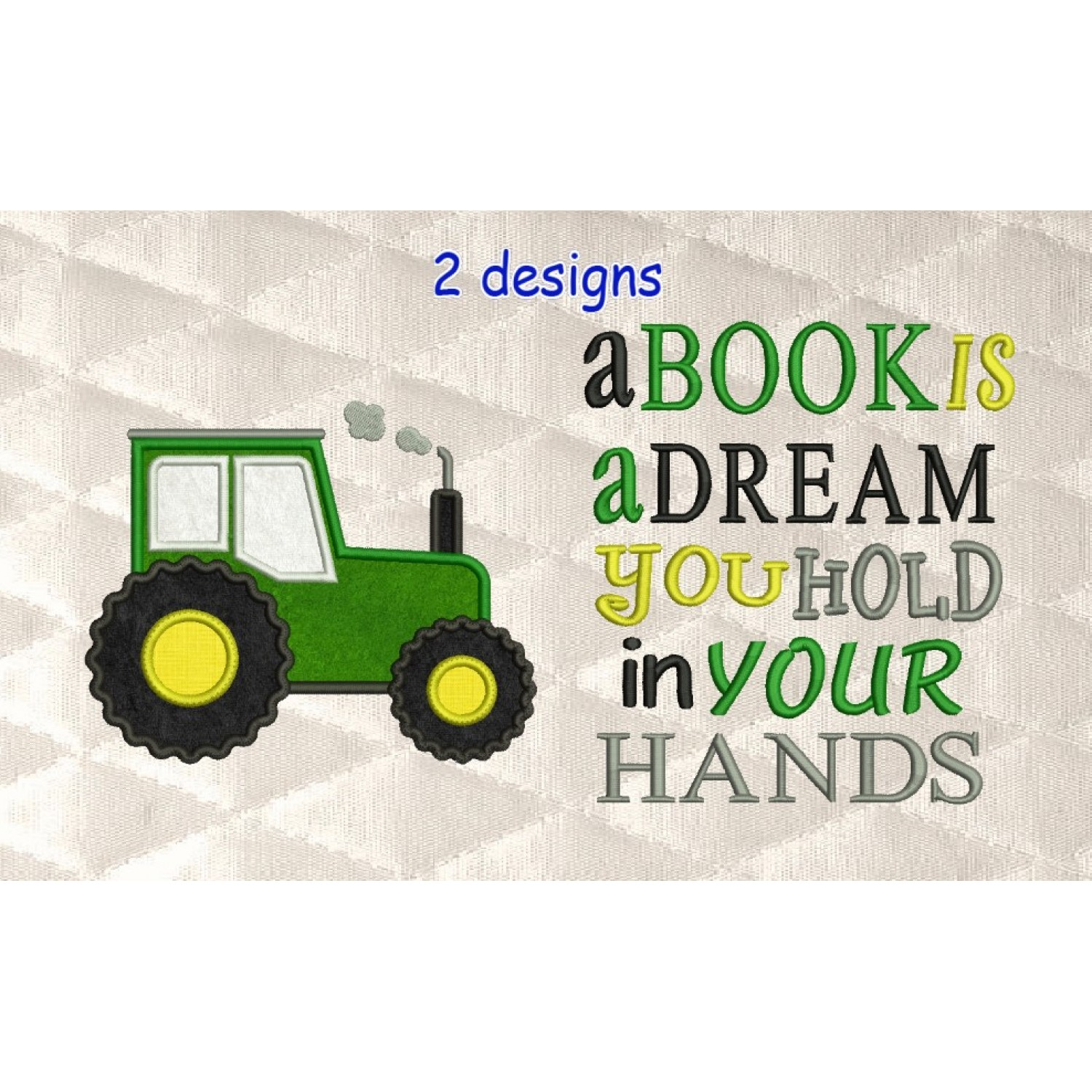 tractor applique with a book is a dream