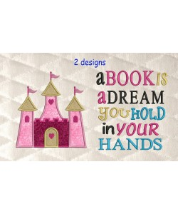 castle princess applique with a book is a dream 2 designs 3 sizes