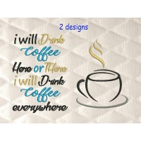 Cup coffee with i will drink coffee