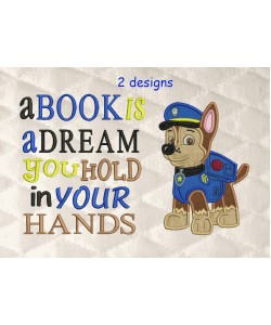 Chase Paw Patrol with a book is a dream