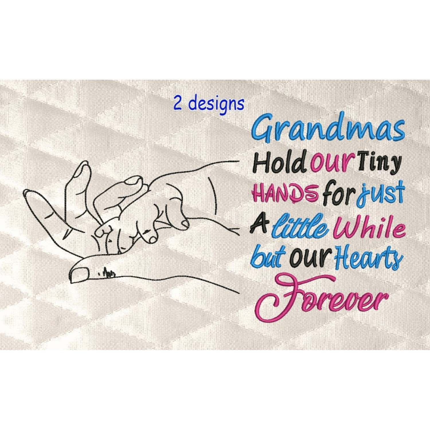 hands line with Grandmas 2 designs 3 sizes