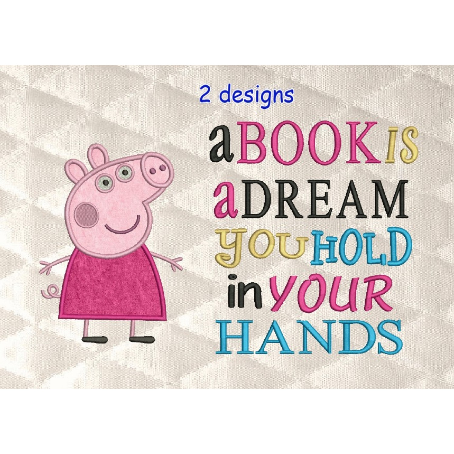Peppa Pig applique with a book is a dream 2 designs 3 sizes