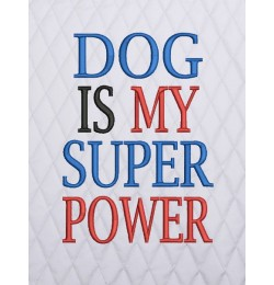 dog is my superpower embroidery