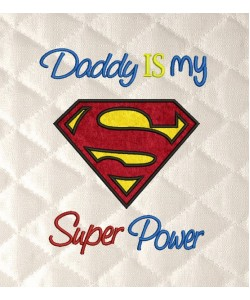 Daddy is My Superpower