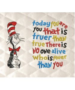 Dr-Seuss embroidery with today you are you