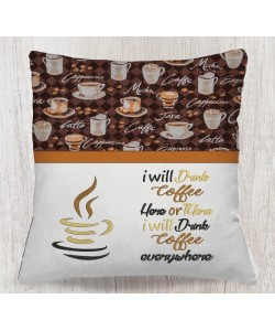 Cup coffee with i will drink coffee embroidery