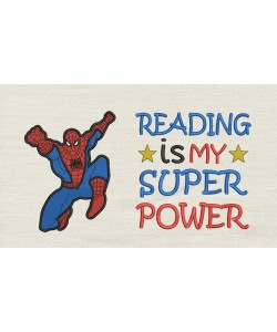 Spiderman grand with Reading is My Super power