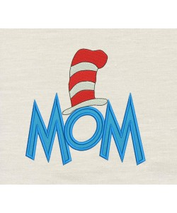 Mom Dr- Seuss Hat Applique