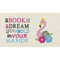 Flamingo embroidery flowers a book is a dream