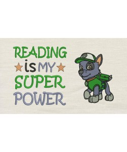 Rocky paw patrol with Reading is My Superpower