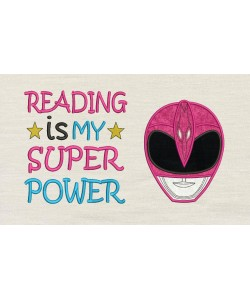 Power Ranger Pink with Reading is My Superpower