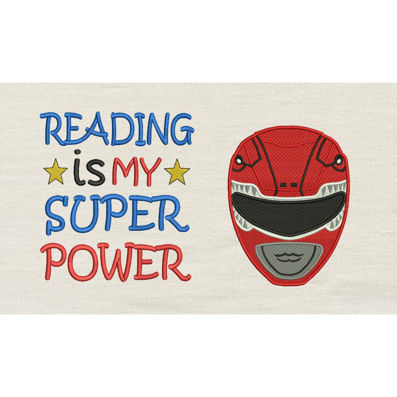 Power Ranger Embroidery with Reading is My Superpower