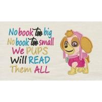 Skye paw patrol with No book too big