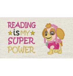 Skye paw patrol with Reading is My Superpower