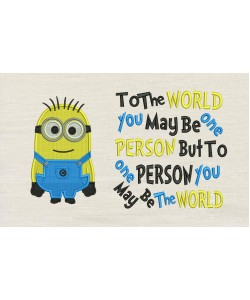 Bob minion embroidery with To The World