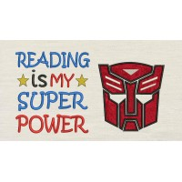 Autobots face with Reading is My Super power Embroidery