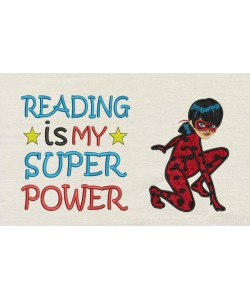 Miraculous applique with Reading is My Superpower