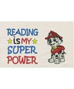 Marshal dog with Reading is My Superpower
