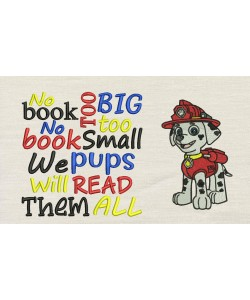 Marshal dog with No book too big