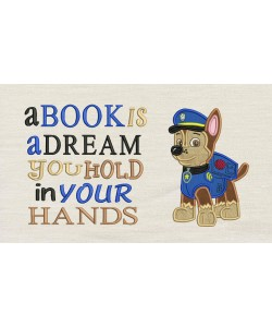 Chase Paw Patrol with a book is a dream designs