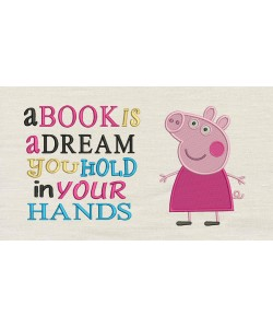 Peppa Pig embroidery with a book is a dream