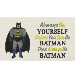 Batman with Always Be Batman