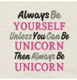 Always Be Unicorn embroidery design