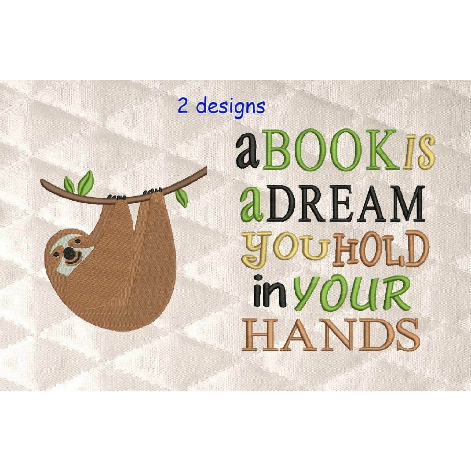 sloth embroidery with a book is a dream 2 designs 3 sizes