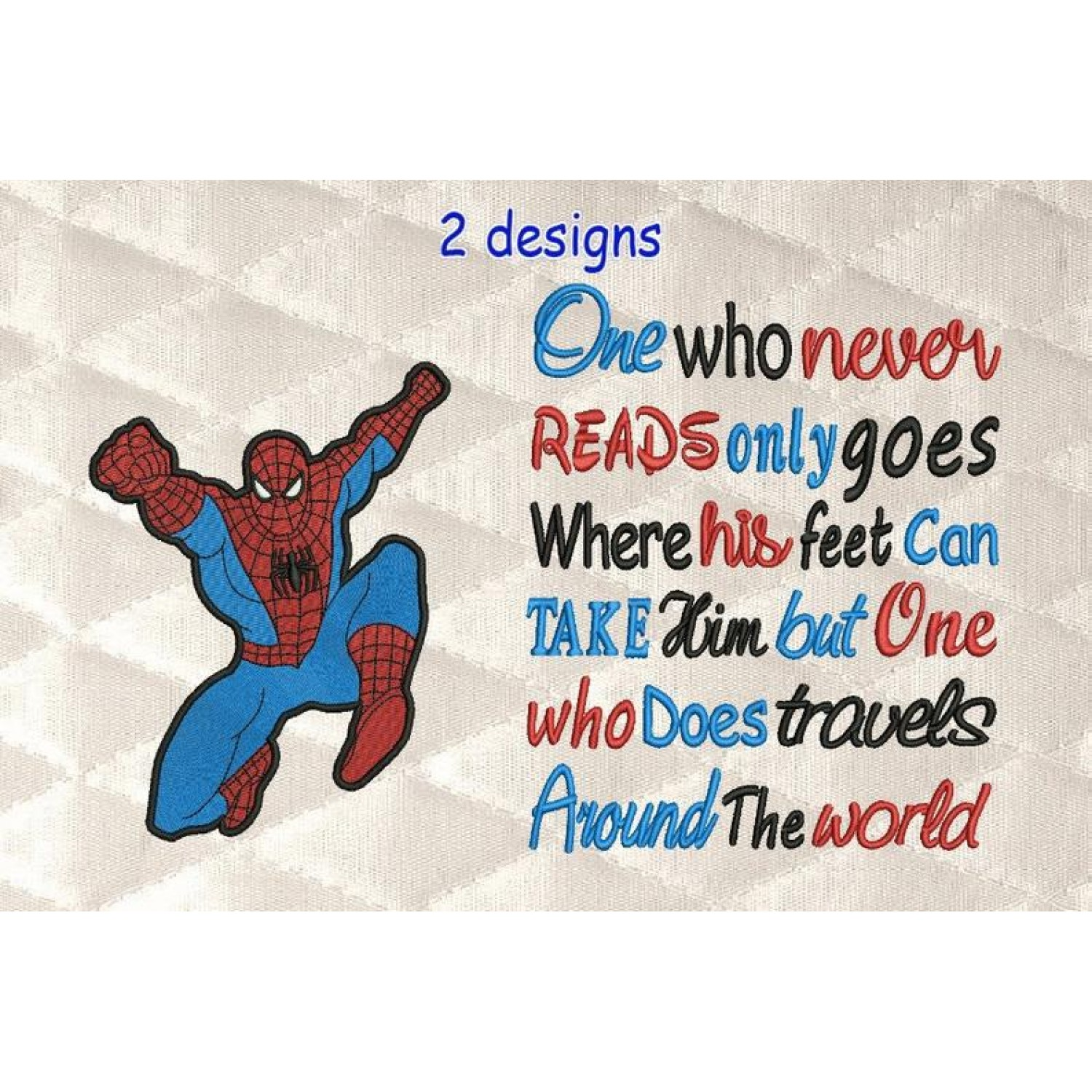 spiderman grand with One who never reads 2 designs 3 sizes
